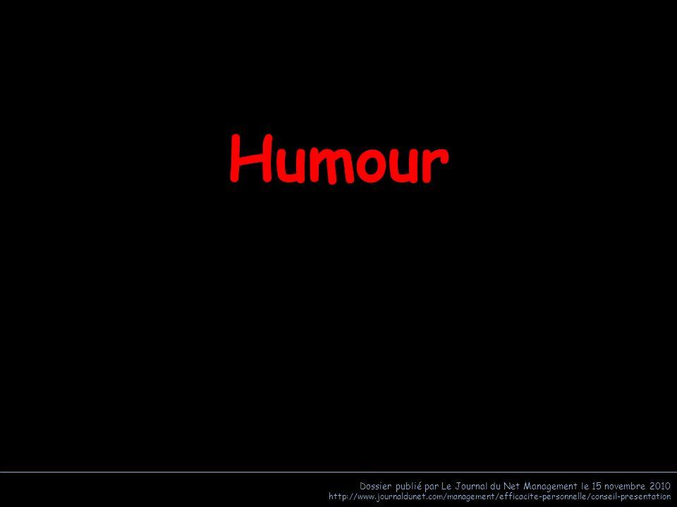 Humour Dossier publié par Le Journal du Net Management le 15 novembre 2010.