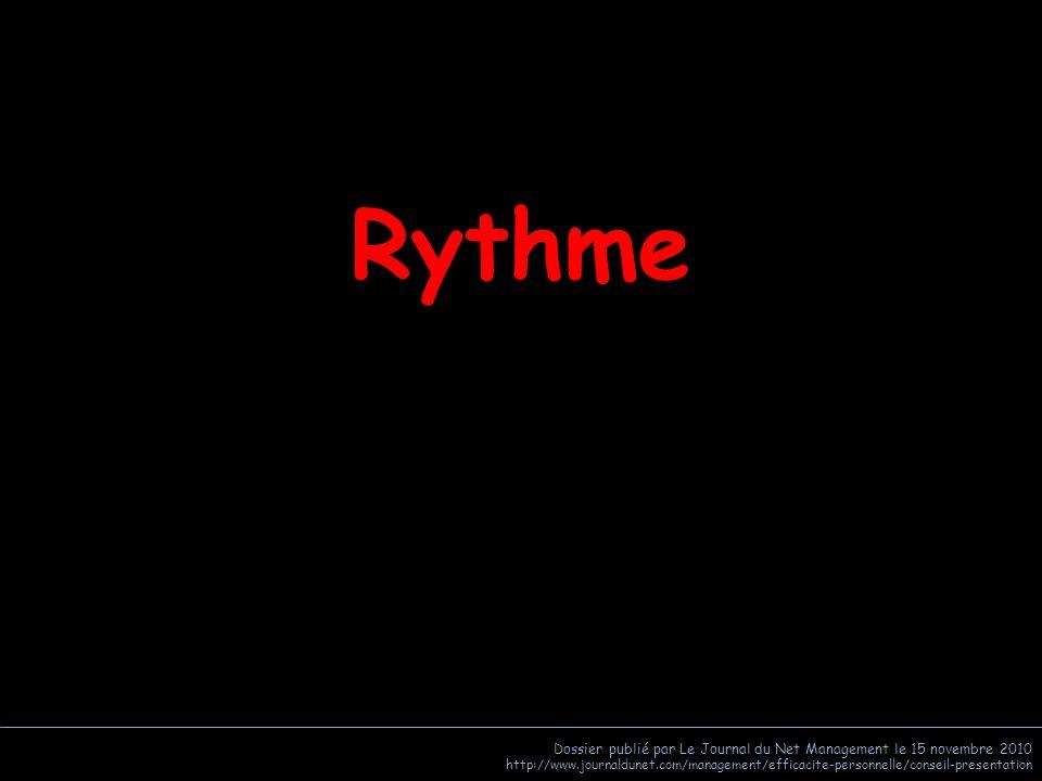 Rythme Dossier publié par Le Journal du Net Management le 15 novembre 2010.
