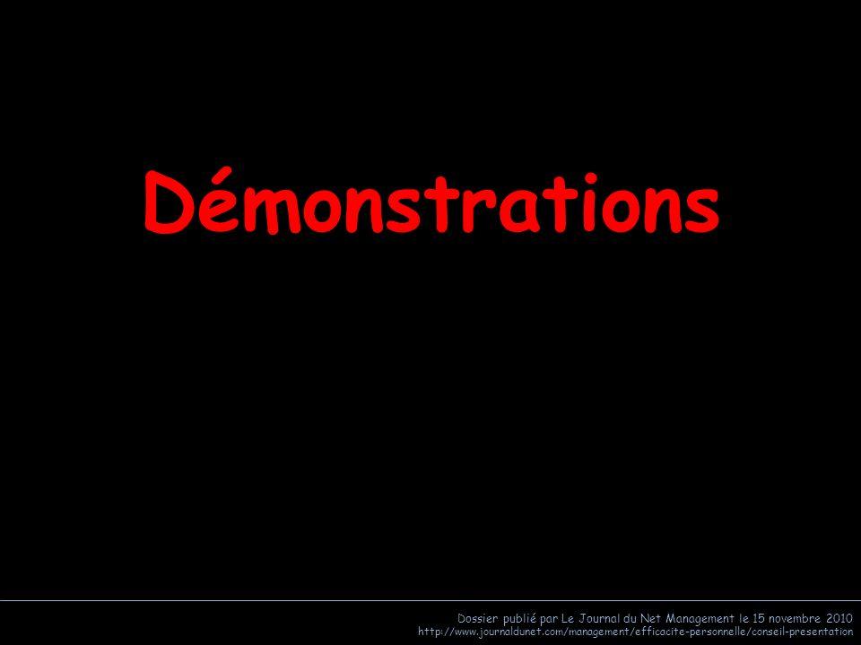 Démonstrations Dossier publié par Le Journal du Net Management le 15 novembre 2010.