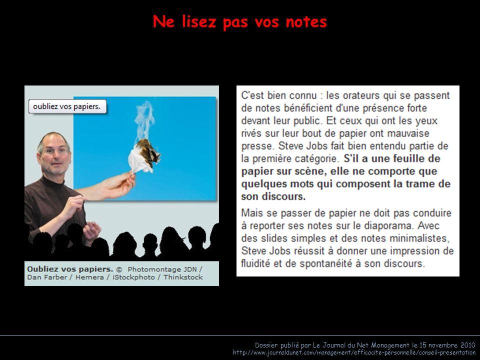 Ne lisez pas vos notes Dossier publié par Le Journal du Net Management le 15 novembre 2010.