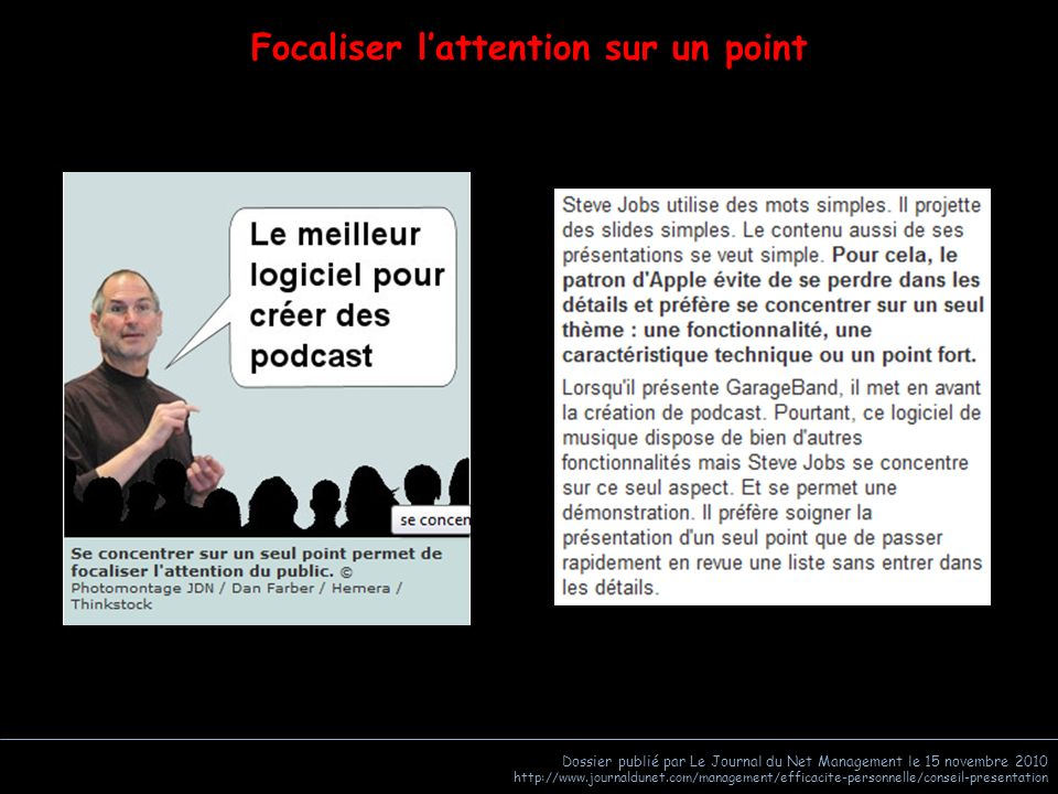 Focaliser l'attention sur un point