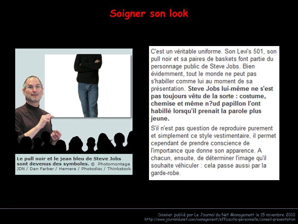 Soigner son look Dossier publié par Le Journal du Net Management le 15 novembre 2010.