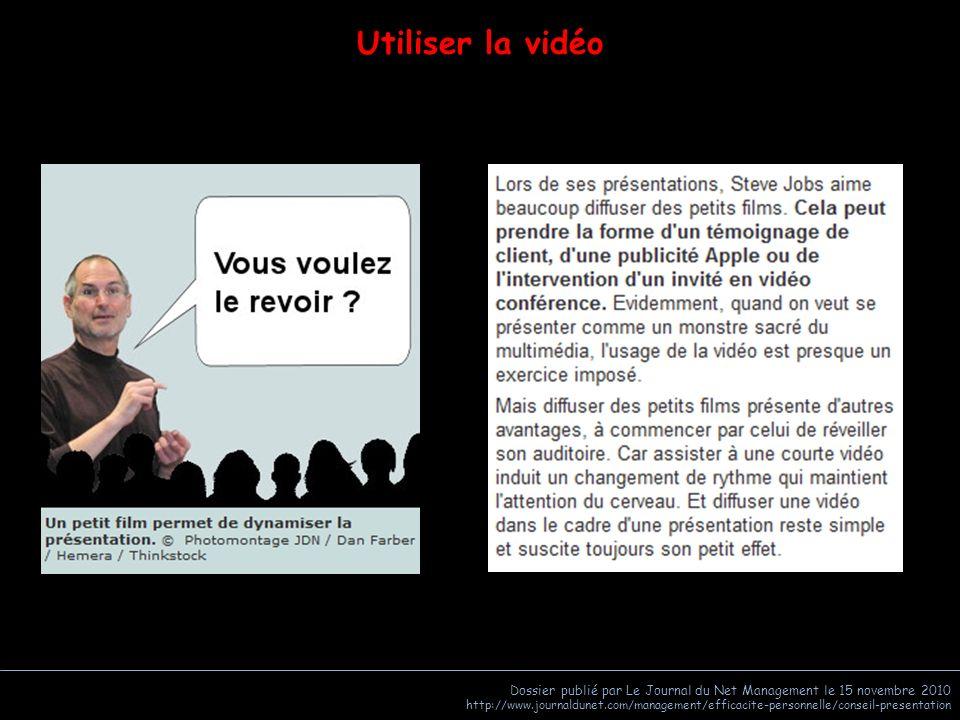 Utiliser la vidéo Dossier publié par Le Journal du Net Management le 15 novembre 2010.