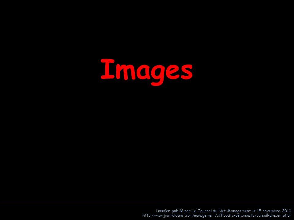 Images Dossier publié par Le Journal du Net Management le 15 novembre 2010.