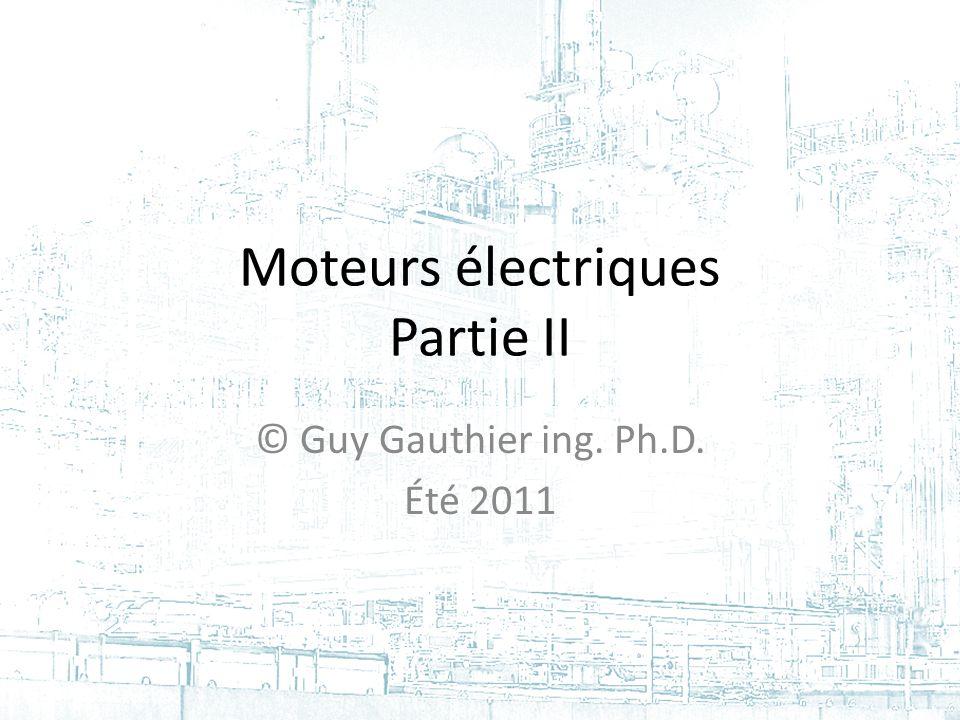Moteurs électriques Partie II