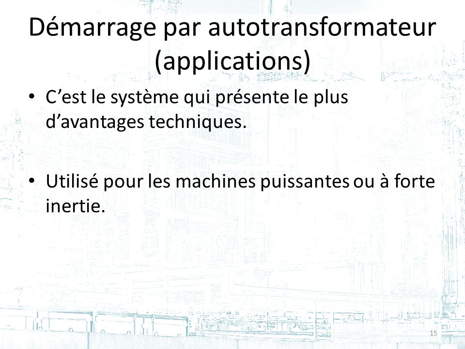 Démarrage par autotransformateur (applications)