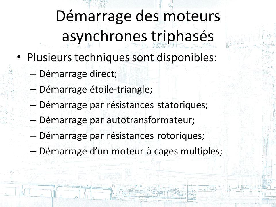 Démarrage des moteurs asynchrones triphasés