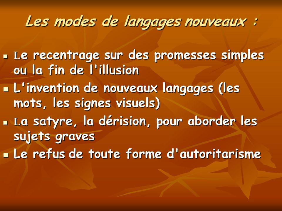 Les modes de langages nouveaux :