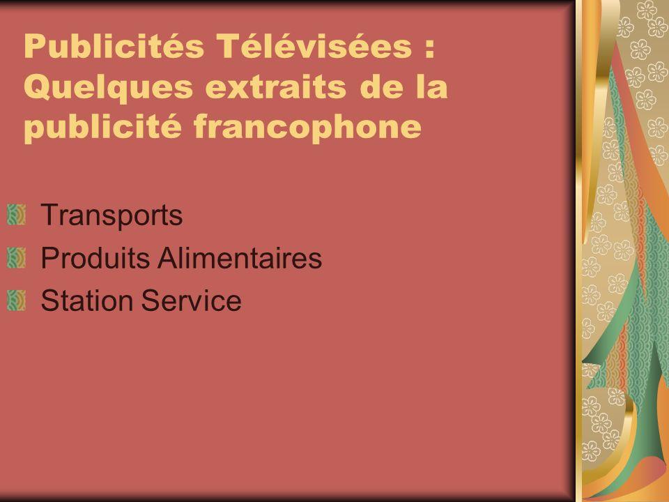 Publicités Télévisées : Quelques extraits de la publicité francophone