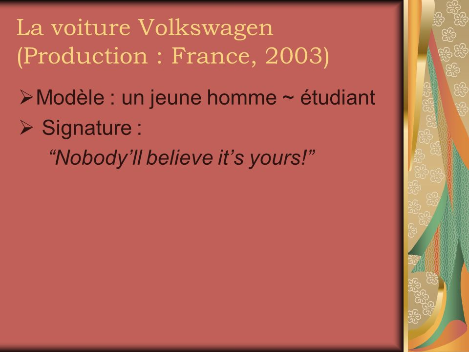 La voiture Volkswagen (Production : France, 2003)