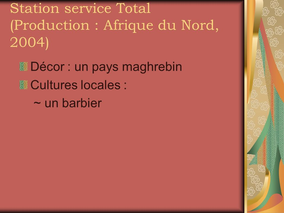 Station service Total (Production : Afrique du Nord, 2004)