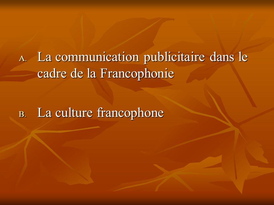 La communication publicitaire dans le cadre de la Francophonie