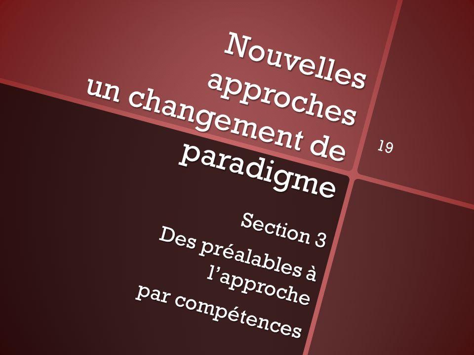 Nouvelles approches un changement de paradigme