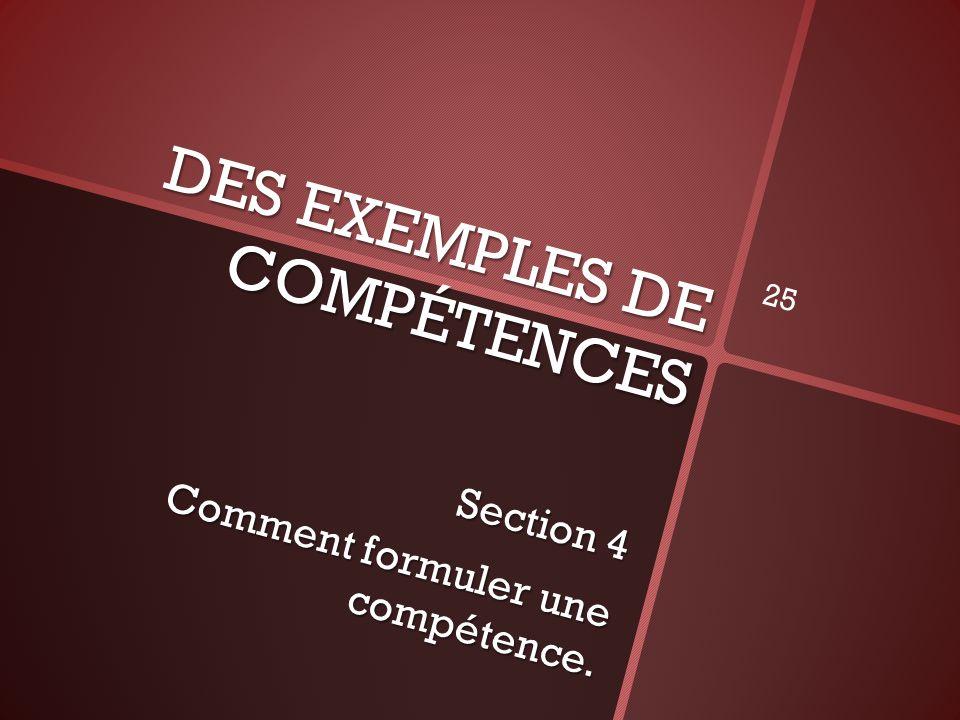 DES EXEMPLES DE COMPÉTENCES