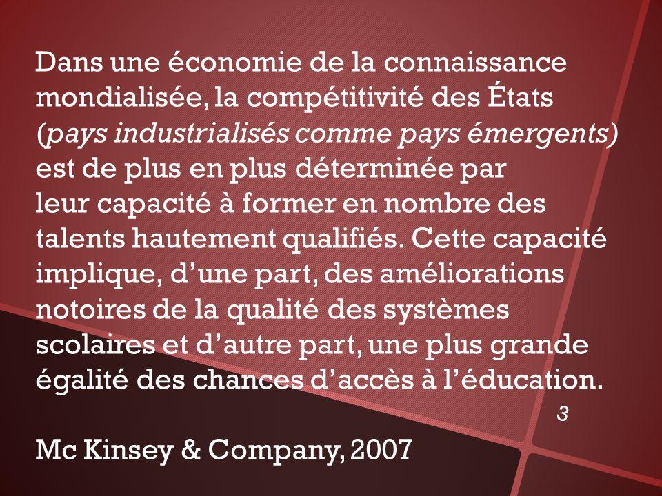 Dans une économie de la connaissance mondialisée, la compétitivité des États