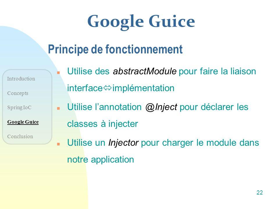 Google Guice Principe de fonctionnement