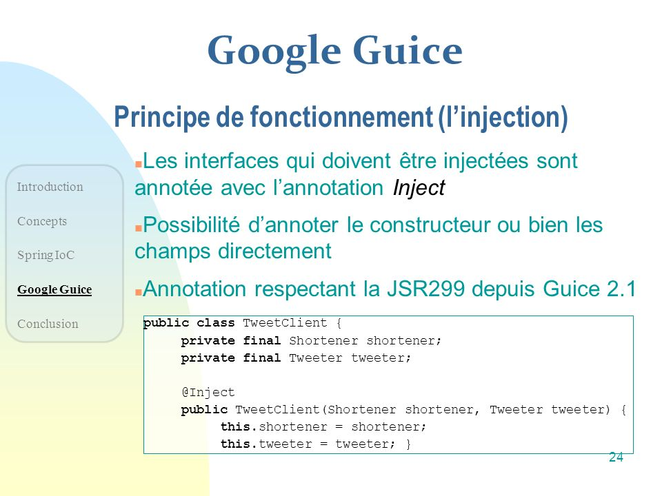 Google Guice Principe de fonctionnement (l'injection)