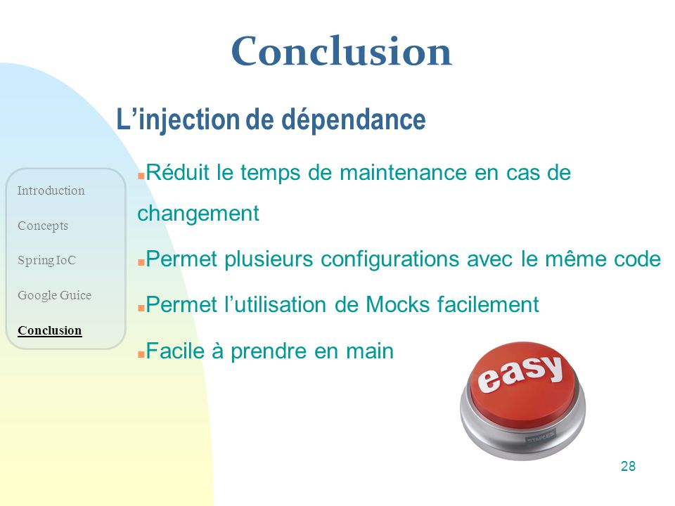 Conclusion L'injection de dépendance