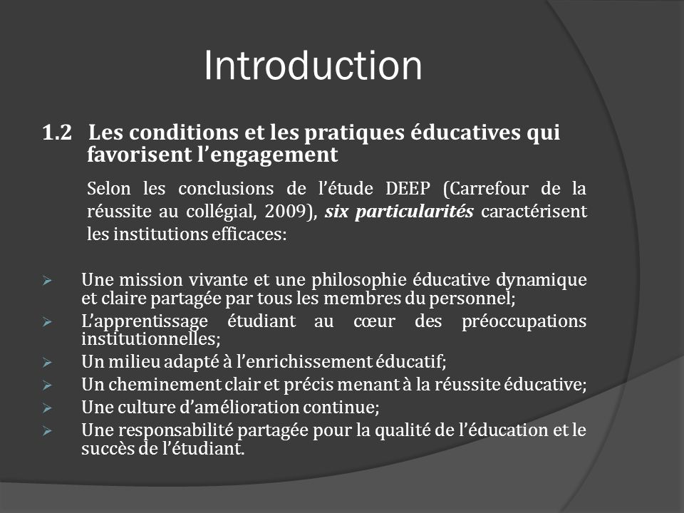 Introduction 1.2 Les conditions et les pratiques éducatives qui favorisent l'engagement.