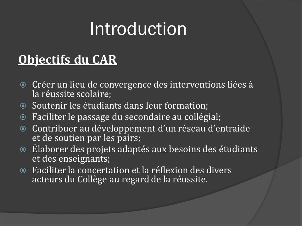 Introduction Objectifs du CAR