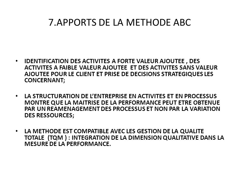 7.APPORTS DE LA METHODE ABC