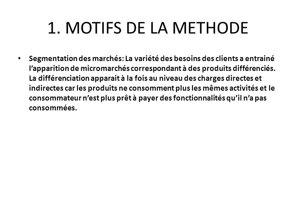 1. MOTIFS DE LA METHODE