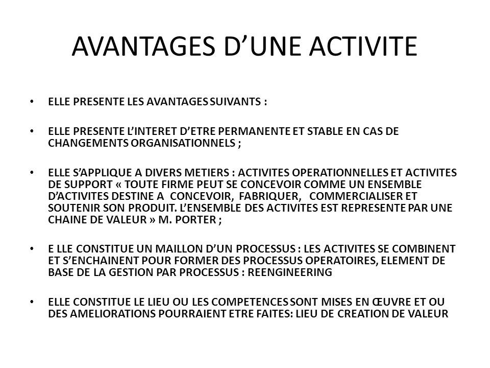 AVANTAGES D'UNE ACTIVITE