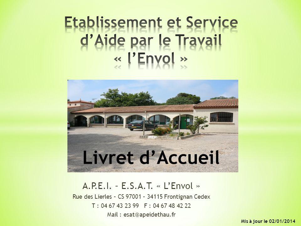 Etablissement et Service d'Aide par le Travail « l'Envol » Livret d'Accueil
