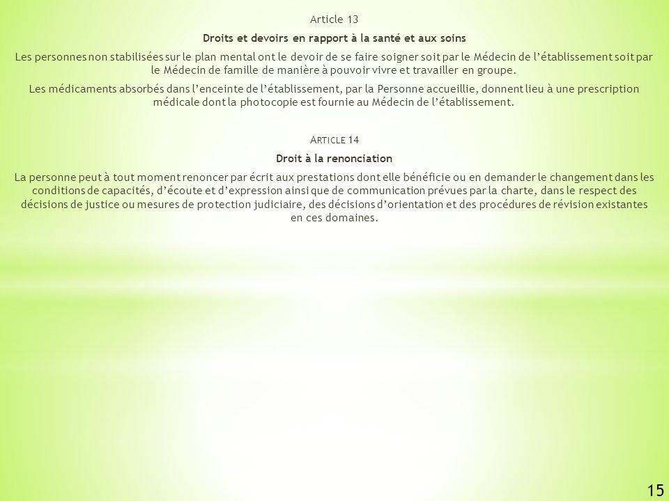 15 Article 13 Droits et devoirs en rapport à la santé et aux soins