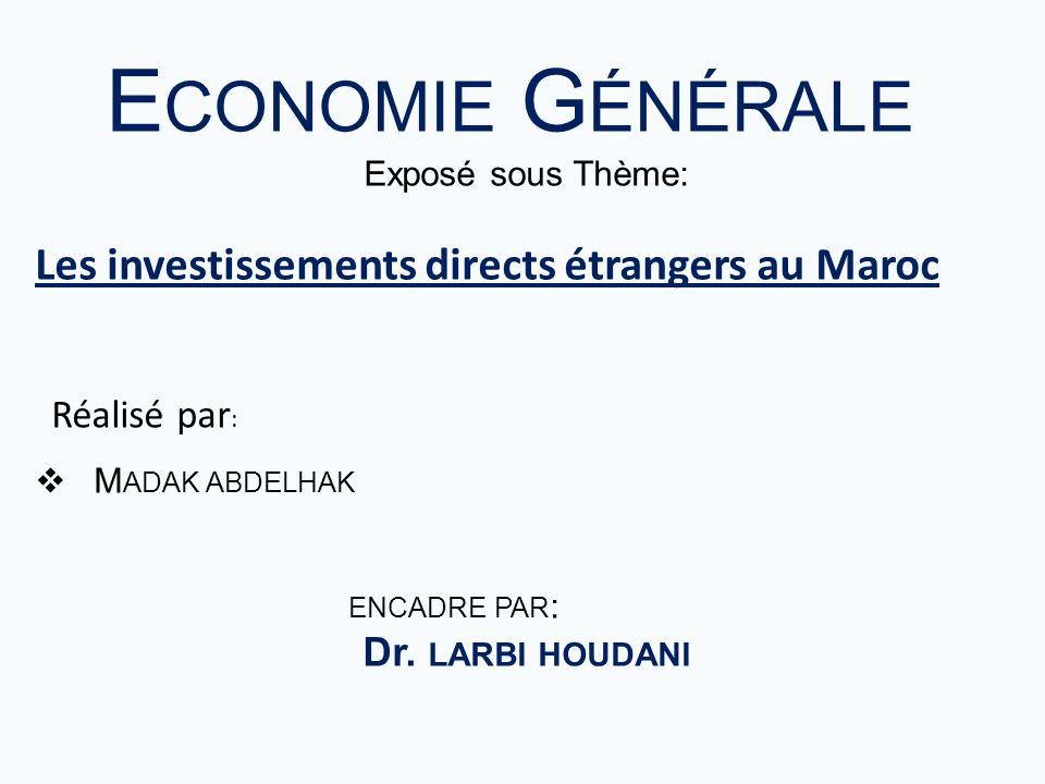 Economie Générale Les investissements directs étrangers au Maroc