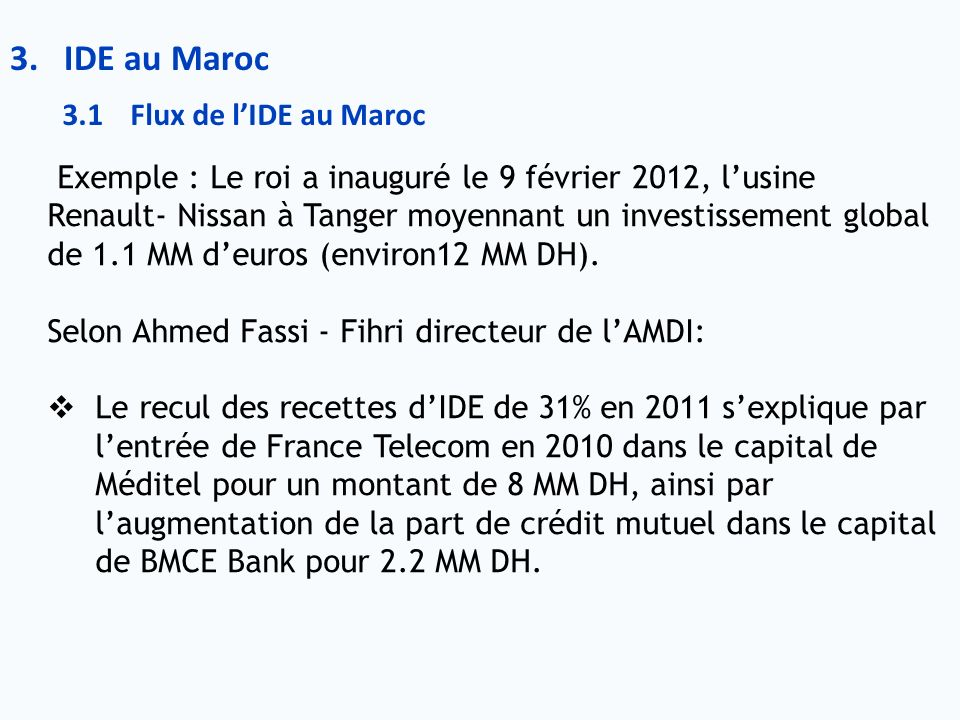 IDE au Maroc 3.1 Flux de l'IDE au Maroc