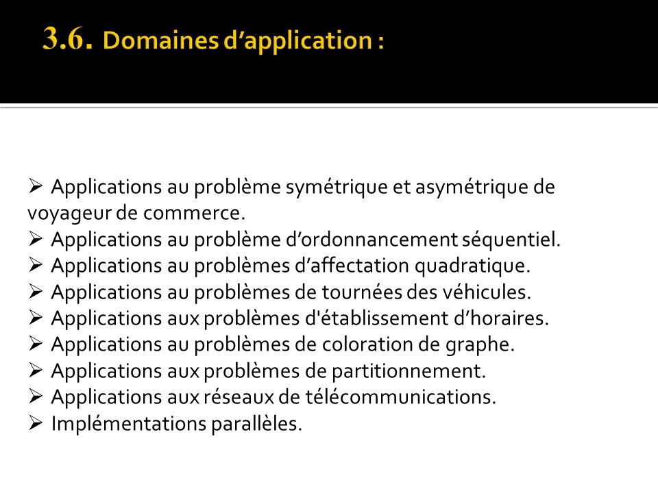 3.6. Domaines d'application :