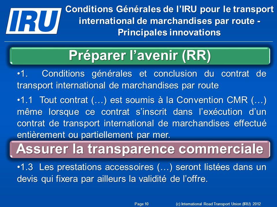 Préparer l'avenir (RR) Assurer la transparence commerciale