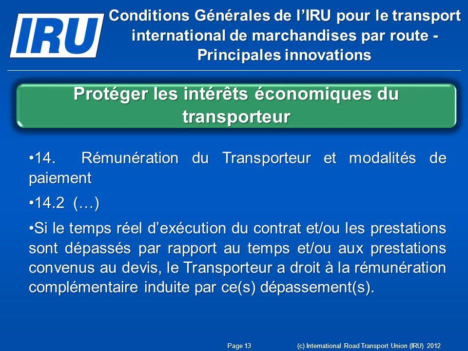 Protéger les intérêts économiques du transporteur