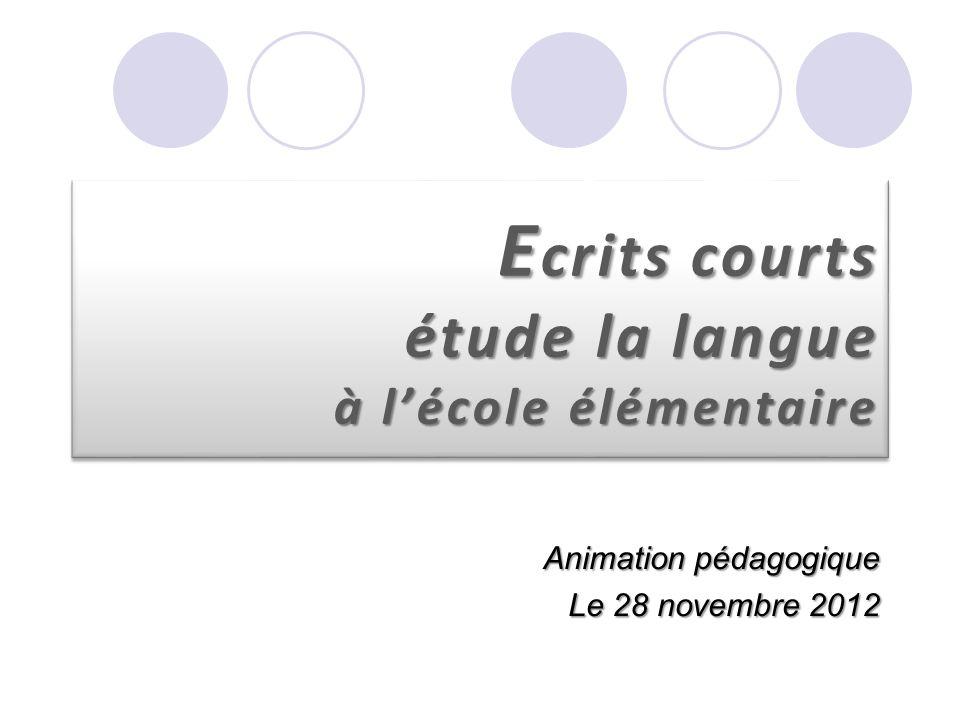 Ecrits courts étude la langue à l'école élémentaire