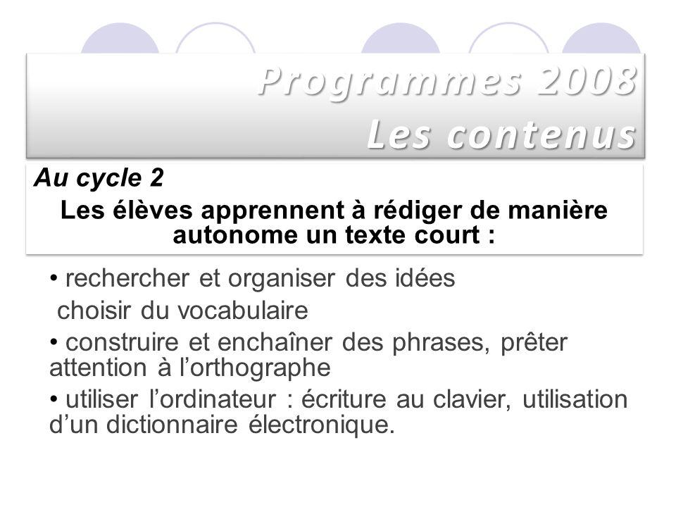 Programmes 2008 Les contenus
