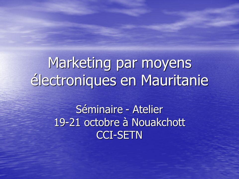 Marketing par moyens électroniques en Mauritanie