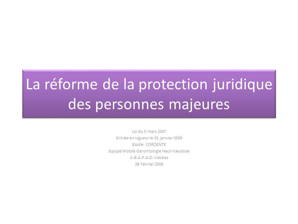 La réforme de la protection juridique des personnes majeures