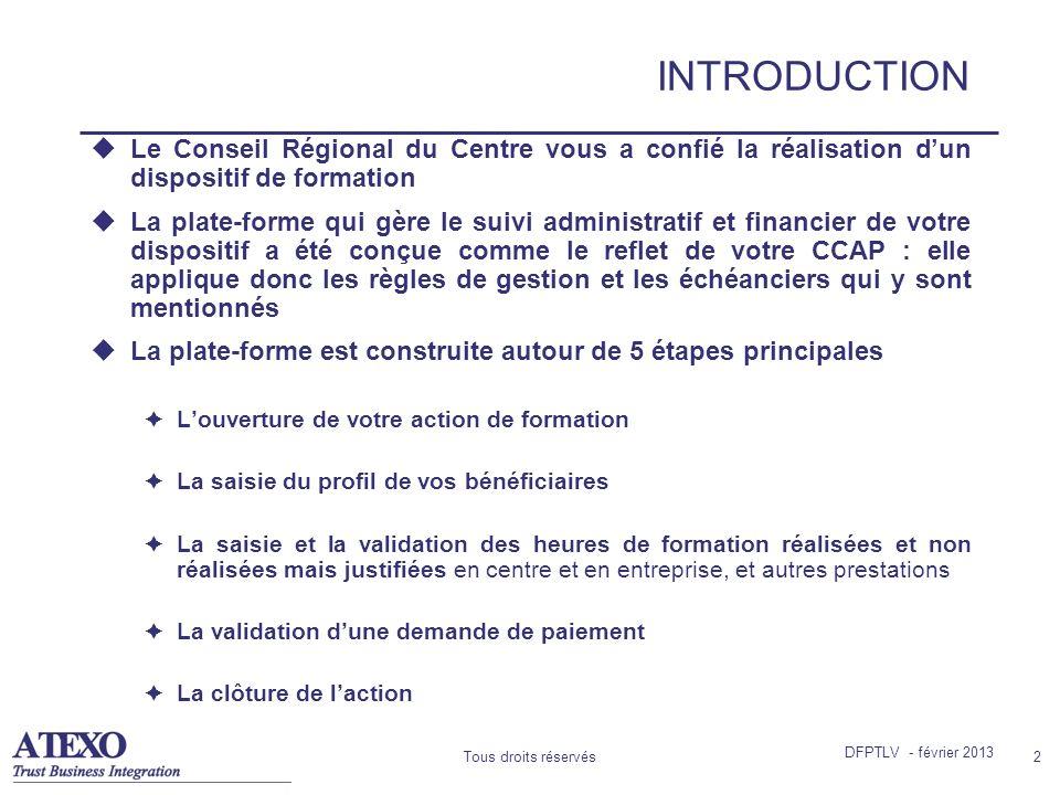 INTRODUCTION Le Conseil Régional du Centre vous a confié la réalisation d'un dispositif de formation.