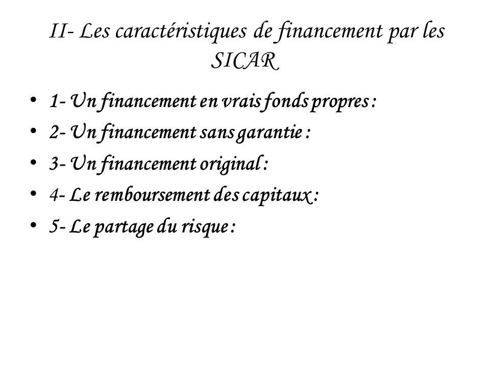 II- Les caractéristiques de financement par les SICAR