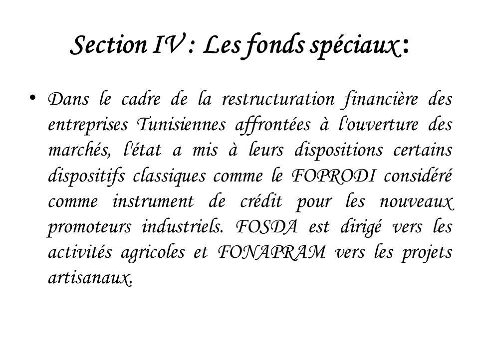 Section IV : Les fonds spéciaux :