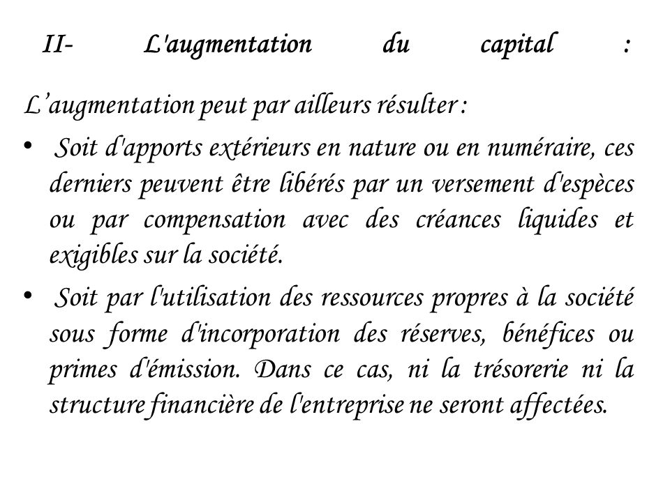 II- L augmentation du capital :