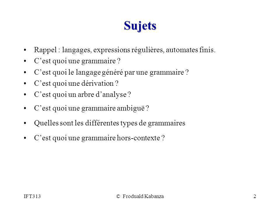 Sujets Rappel : langages, expressions régulières, automates finis.