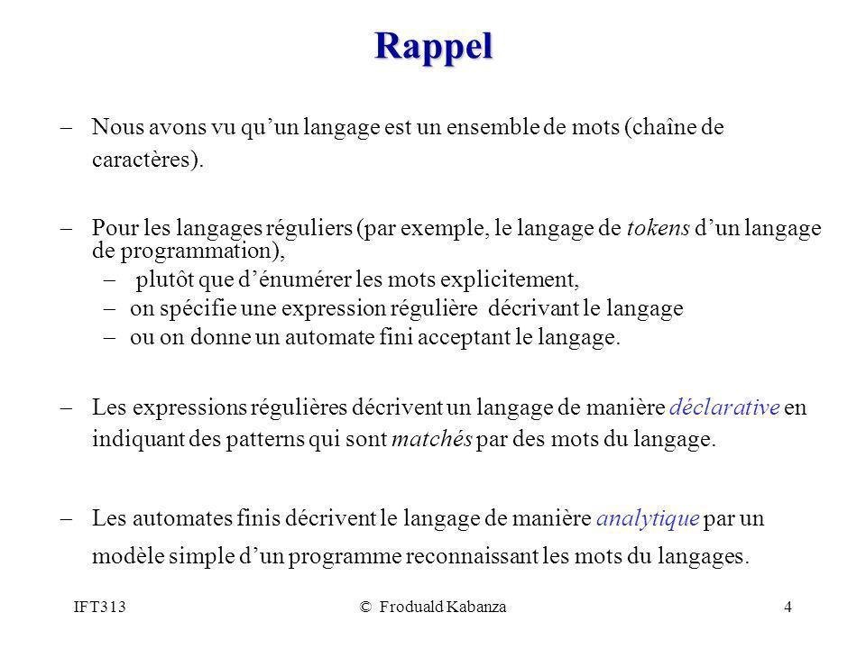 Rappel Nous avons vu qu'un langage est un ensemble de mots (chaîne de caractères).