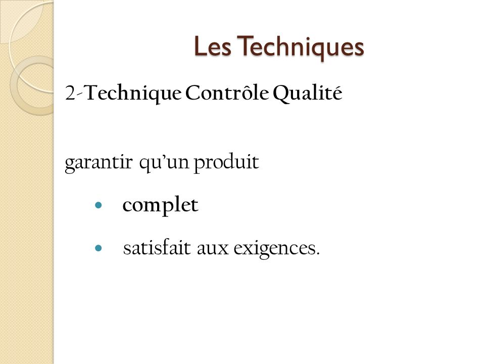 Les Techniques 2-Technique Contrôle Qualité garantir qu'un produit
