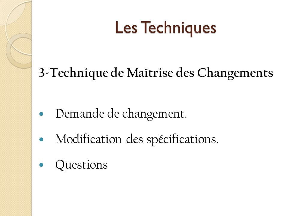 Les Techniques 3-Technique de Maîtrise des Changements