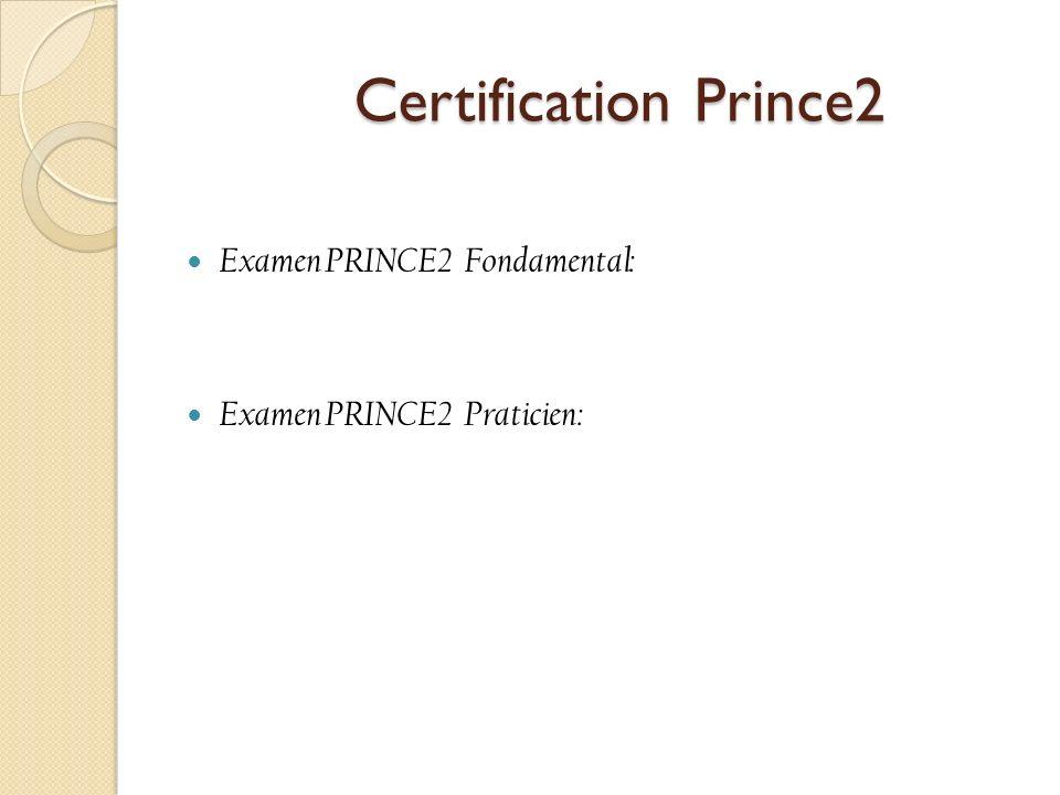 Certification Prince2 Examen PRINCE2 Fondamental: