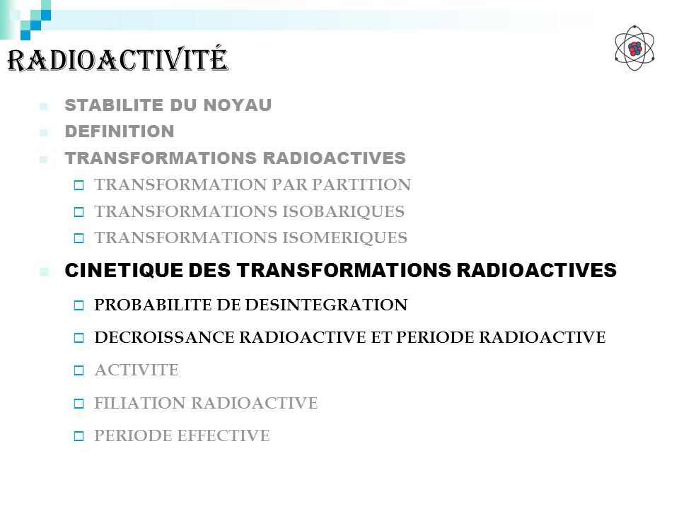 radioactivité CINETIQUE DES TRANSFORMATIONS RADIOACTIVES