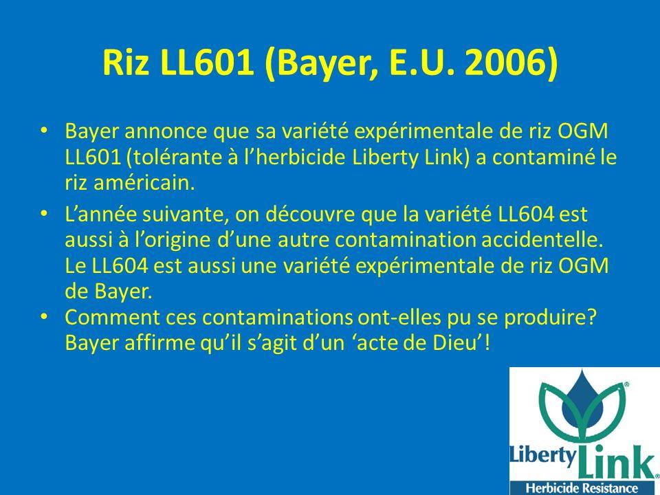 Riz LL601 (Bayer, E.U. 2006)