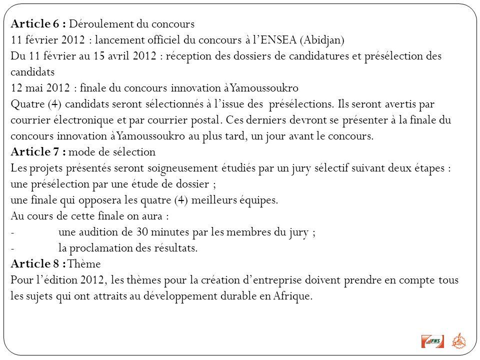 Article 6 : Déroulement du concours